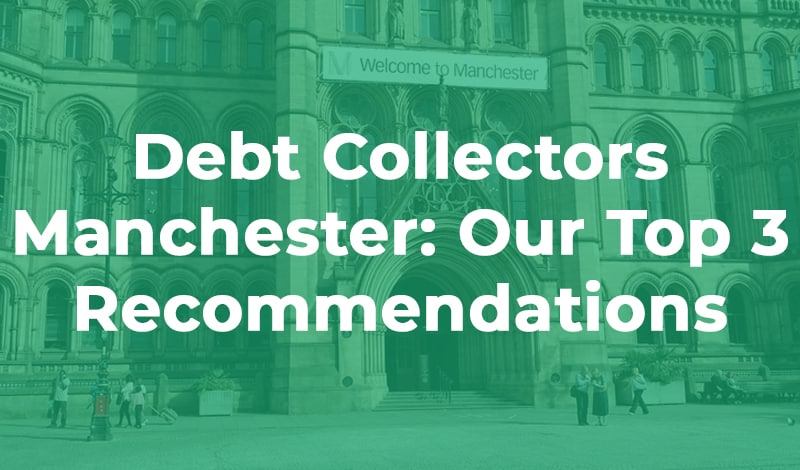 manchestertop3 thumbnailCOMPRESSED Debt Collectors Manchester