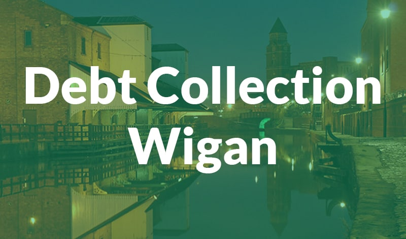 Debt Collection Wigan Debt Collection Wigan