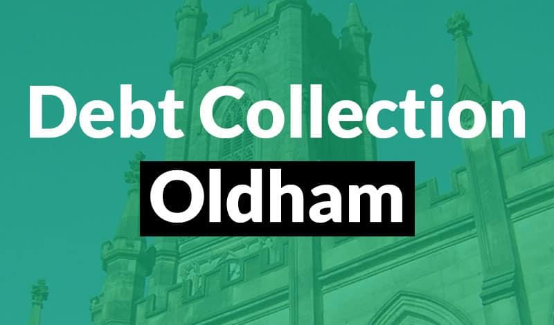 Debt Collection Oldham Debt Collection Oldham